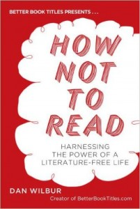 How Not to Read