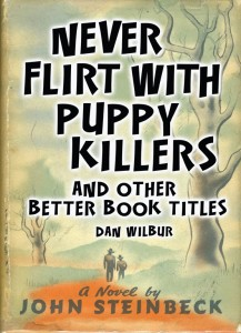 Never Flirt with Puppy Killers